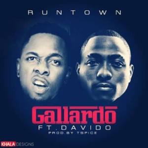 Runtown - Gallardo ft Davido